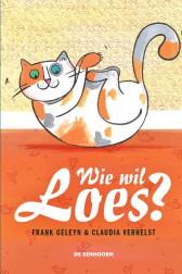 Wie wil Loes?